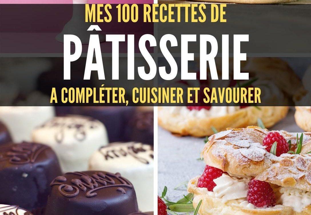 Le top 7 des meilleures pâtisseries françaises !